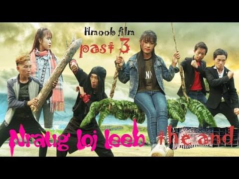 Nraug Loj Leeb Lub Kua Muag Ntshav - Past 3 - Movie Hmoob film