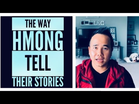The Way Hmong Tell Their Stories