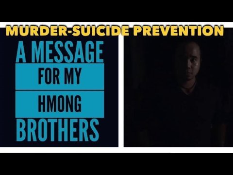 A Message For My Hmong Brothers