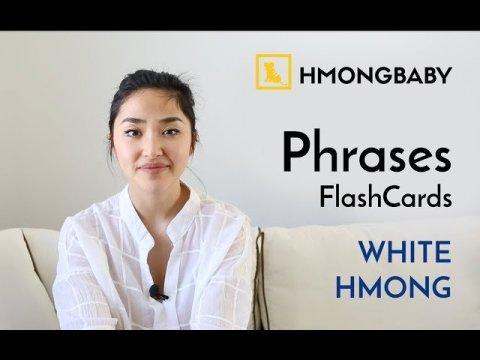 Hmong Phrases - White Hmong Version