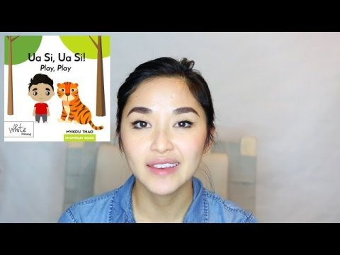 Ua Si, Ua Si! (Play, Play!) Video - White Hmong and English