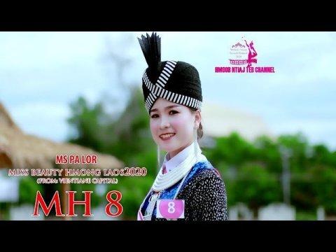 MH 08 Ms PA LOR Miss beauty Hmong Laos 2020