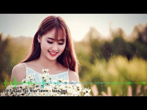 เพลงม้งเพราะๆ ♠ Nkaujhmoob ★ Hmong Song ★ Sib Tso Los Tau Ntev Lawm - laxa lauj