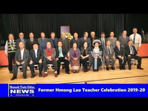 Hmoob Twin cities News:   Former Hmong Lao Teacher Celebration New Year 2019-20