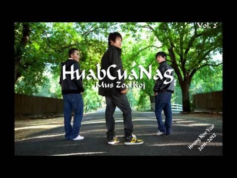 New Hmong Music 2011 - 2012- HuabCuaNag vol. 2 Mus Zoo Koj - Tseem Tos Koj.wmv