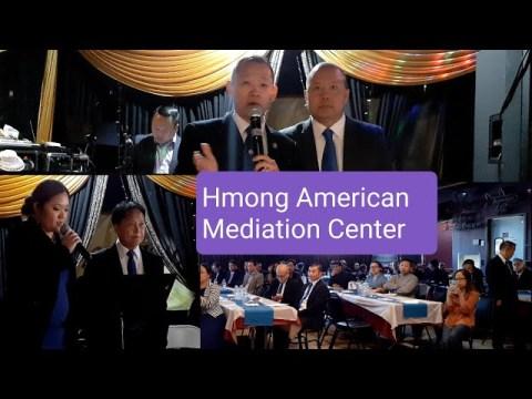 """Hmoob Lub KoomHaum SibKho Rooj Sib Ntsib Zejzos """"Hmong American Mediation Center"""""""