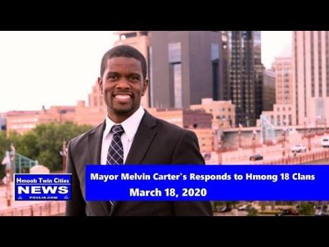 Hmoob Twin Cities News:    Mayor Melvin Carter's Responds to  Hmong 18 Clans