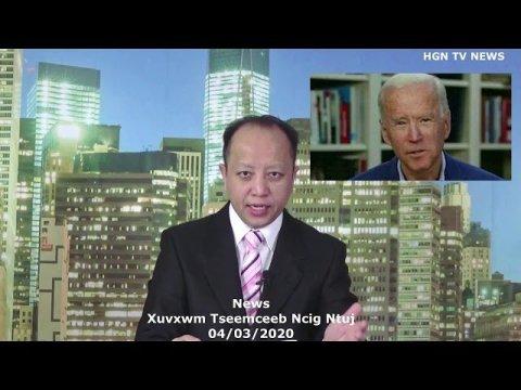 Xuvxwm - Huv Tebchaws Mekas Hab Txawv Tebchaws - News In Hmong Language - April 03, 2020