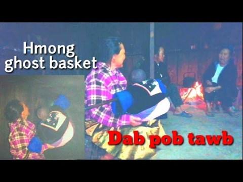 HMONG ghost basket 27- 4- 2020