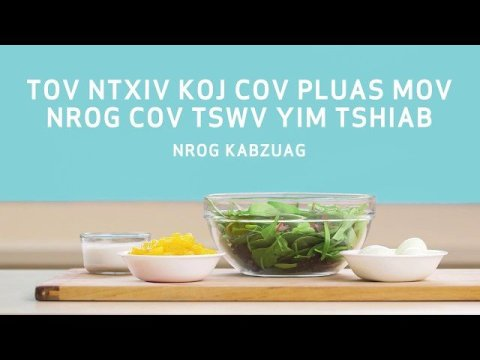 FoodWIse Remixing Meals (Hmong)