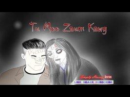 Tu Moo Zaum Kawg | Hmong Scary Story 5/1/2020