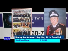 HMOOB TWIN CITIES NEWS:  Hmong Lao Veterans Day, May 14th Cancelled