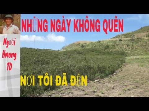 Những ngày không quên|nơi tôi đã đến #3|người hmong td