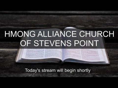 Hmong Alliance Church of Stevens Point Live Stream - June 14th, 2020
