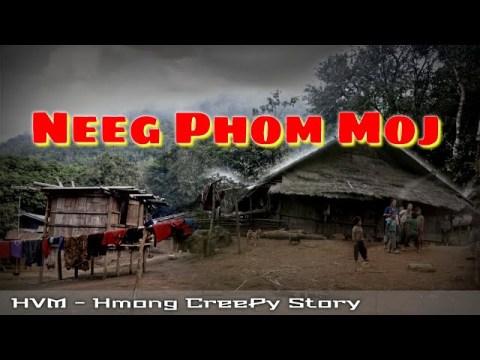 Hmong creepy story - Neeg phom moj khav theeb 07-12-2020