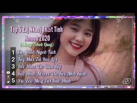 Top 5 Nkauj Thất Tình Hmong 2020 - Mloog Txhob Quaj Vim Tu Siab Tshaj