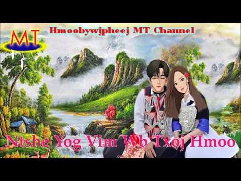 Ntshe Yog Vim Wb Txoj Hmoo(Hmong Love Story)27.7.2020