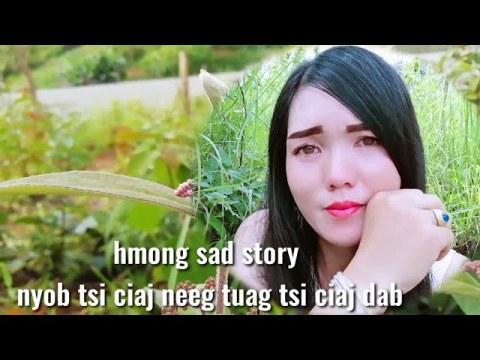 hmong sad story - nyob tsi ciaj neeg tuag tsi ciaj dab 31 7 2020