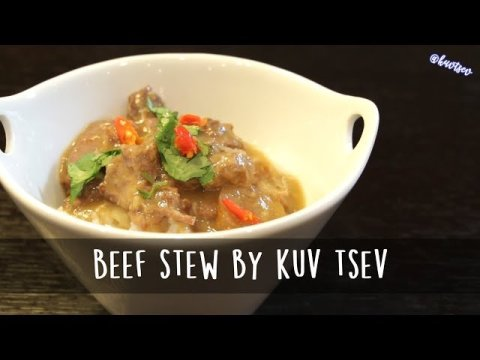 Hmong Food | How to Make Hmong Beef Stew by Kuv Tsev