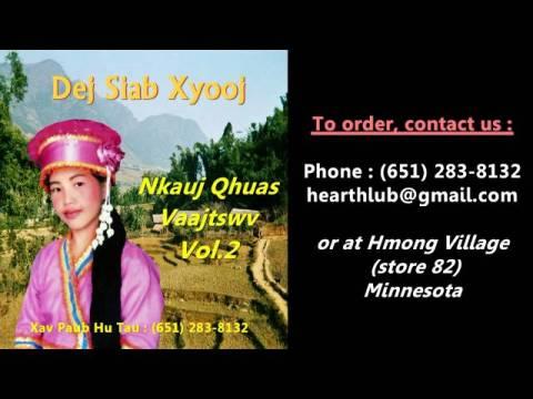 Dej Siab Xyooj CD Album Vol.2 (Hmong Christian Song)