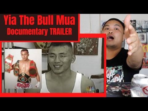 Yia The Bull Mua Documentary Trailer Reactions | Hmong Thai Kick Boxer