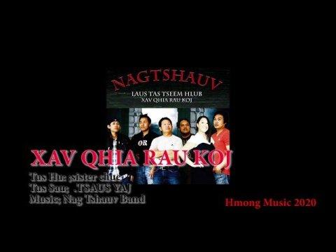 Hmong new music 2020  XAV QHIA RAU KOJ