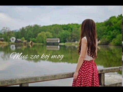 Mus zoo koj mog /Hmong song