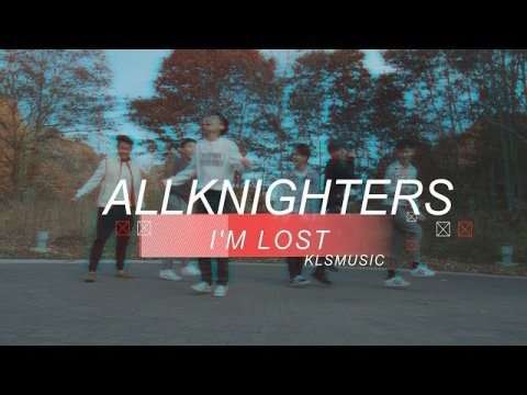 AllKnighters - I'm Lost (Official Music Video)