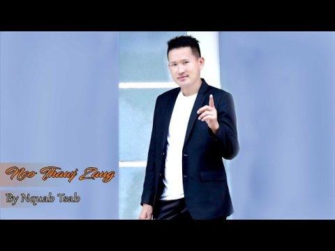 Hmong New Song Nco thauj zaug By Nquab tsab 2020-2021