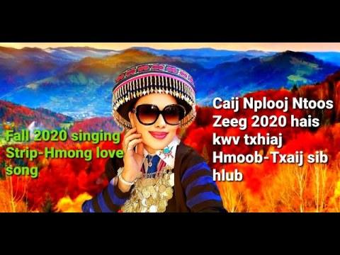 Fall 2020 Stripe-Hmong love song/Caij Nplooj Ntoos Zeeg 2020 kwv txhiaj Hmoob-Txaij sib hlub