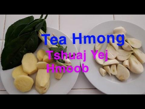 Tea Hmong part 1/Tshuaj yej Hmoob part 1