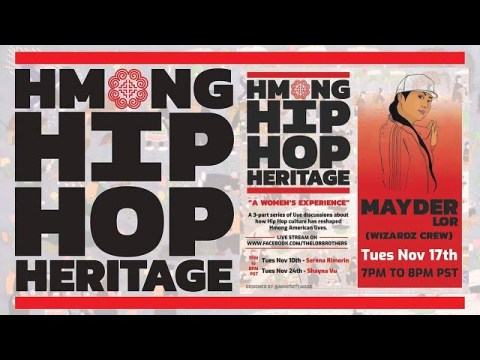 """HMONG HIP HOP HERITAGE #HHHH """"A Women's Experience"""" Ep. 2 : Mayder Lor"""