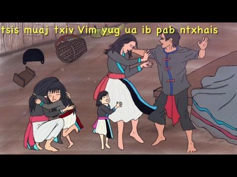Dab neeg, Neej neeg,Hmong Dab Neej : tsis muaj txiv Vim yug ua ib pab ntxhais Hmong sad story 1/2/64