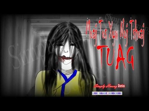 Muaj Tus Xyw Noj Tshuaj Tuag | Hmong Scary Story 2/8/2021