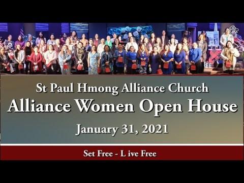 "01-31-2021|| Alliance Women Open House ""Set Free - Live Free"" || Dr. Txawj Riam Xyooj"