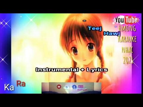 koj Puag Kam kuv tuaj Saib Koj Karaoke Hmong Music