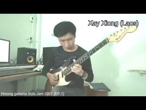 Hmong Guitarists solo Jam 2021 (EP.1)