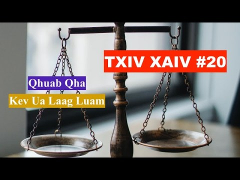 Txiv Xaiv #20: Qhuab Qha Kev Ua Laag Luam - Hmong Traditional Funeral Song (Kawm Kev Cai Hmoob)