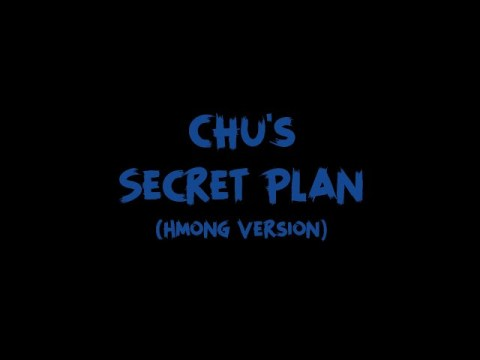 Chu's Secret Plan (Hmong Version)
