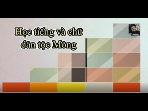 Học tiếng Mông. 5 phụ âm nhóm môi môi, môi răng trong tiếng Mông (B, BL, FL, F, MF) Phần 1