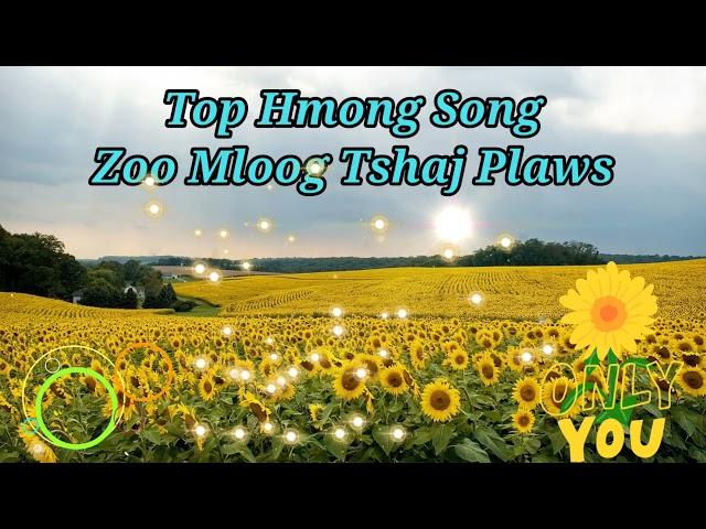 hmong song - tag nrho cov nkauj zoo mloog heev thiab kho siab thiab tus siab heev li