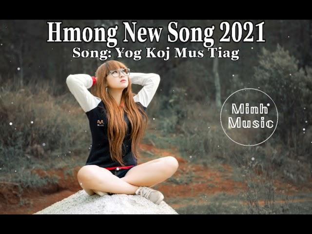 Hmong New Song 2021 | Yog Koj Mus Tiag - David Yang Ft Mang Vang [Sub+Chord+Lyric] | Minh Music