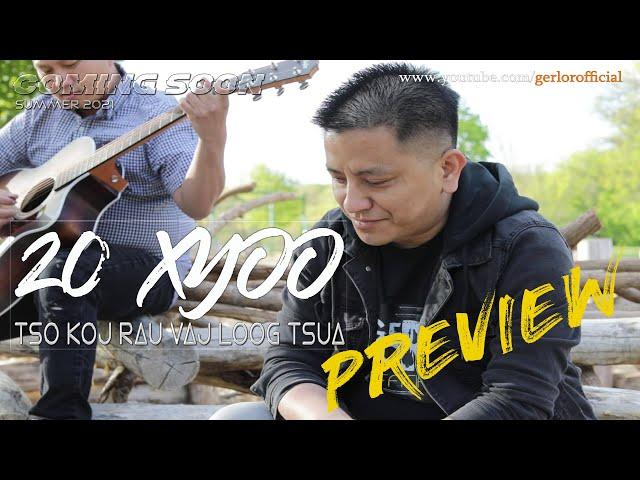Hmong New Song - 20 Xyoo Tso Koj Rau Vaj Loog Tsua【Perview】| MV COMING SOON ON SUMMER 2021