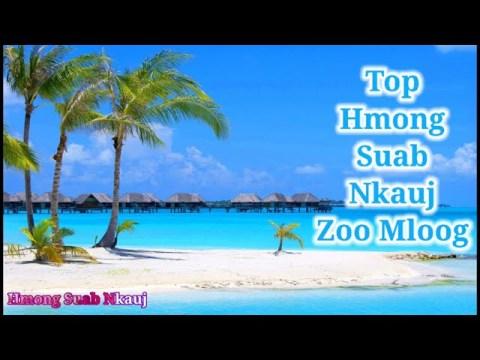 Top Hmong Song - Suab Nkauj Hmoob Zoo Mloog ( Hmong Suab Nkauj )