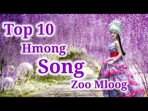 Top 10 Hmong Song Zoo Mloog - Suab Nkauj Kho Siab Tus siab heev li