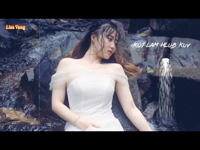 """Hmong New Song """"Koj Lam Hlub Kuv"""""""