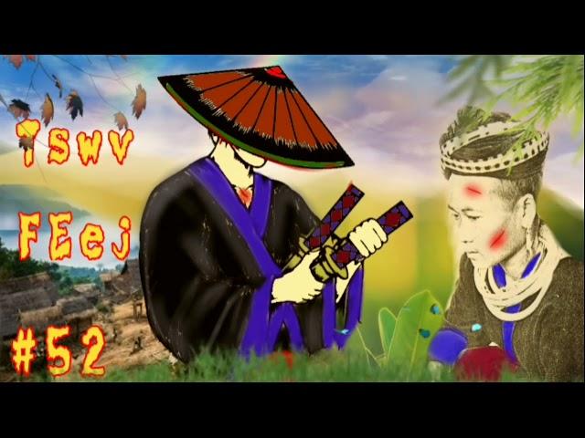 Dab neeg hmoob Tswv Feej The hmong shaman warrior ntu #52