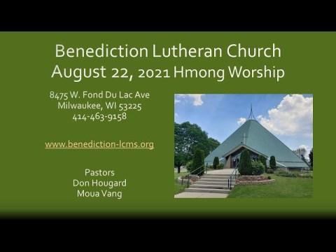 Hmong  Worship - August 22, 2021