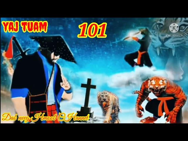 yaj tuam the hmong shaman warrior (part 101)9/9/2021