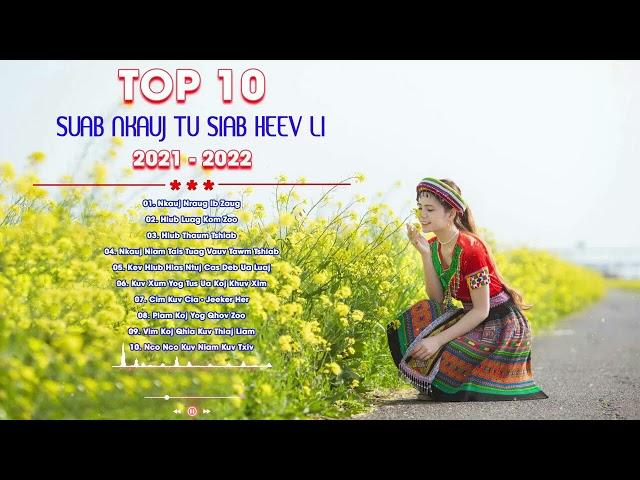 Hmong Song - Top 10 Zaj Nkauj Zoo Mloog Kho Siab
